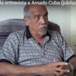 Eliecer Avila entrevista a Amado Cuba (jubilado en Miami)