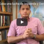 ¿Existe en Cuba una lucha de izquierda contra derecha?