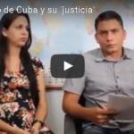 El gobierno de Cuba y su «justicia»