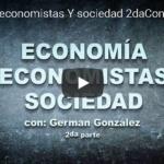 Economía, economistas y sociedad (2da Conferencia)