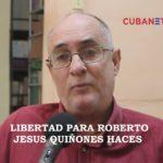 ¡Libertad para Roberto Jesús…!